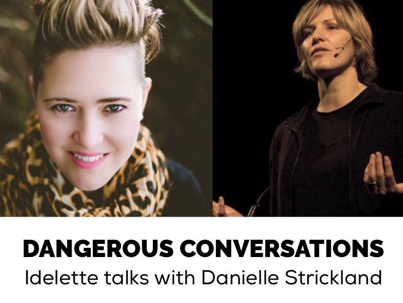 DANGEROUS CONVERSATION: Idelette Talks with Danielle Strickland
