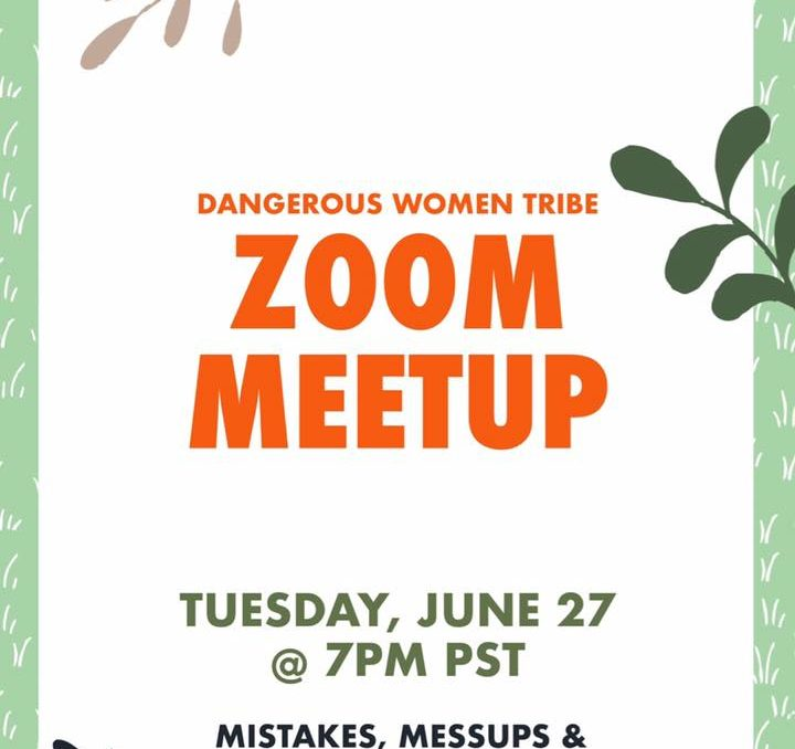 ZOOM Meetup June 27, 2017: Mistakes, Messups and Rising Strong